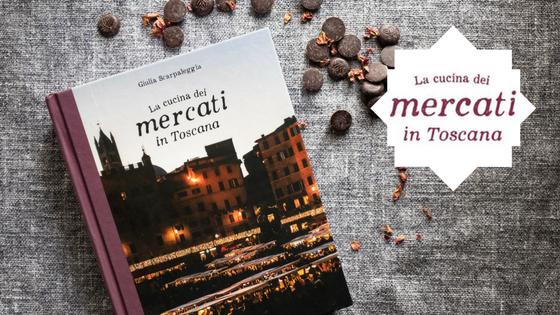 cucina-mercati-toscana-libro-scarpaleggia